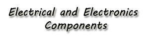 Electrical and Electronics Components